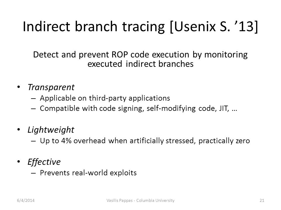 Indirect branch tracing [Usenix S. '13]